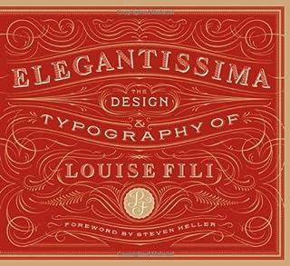 Elegantissima: The Design and Typography of Louise Fili (1616890975) | Amazon price tracker / tracking, Amazon price history charts, Amazon price watches, Amazon price drop alerts