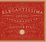 Elegantissima: The Design and Typography of