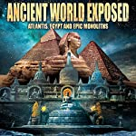 Ancient World Exposed: Atlantis, Egypt and Monoliths | Philip Gardiner