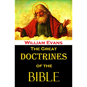 The Great Doctrines of the Bible (Illustrated)