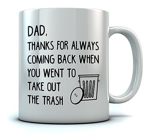 Funny Dad Thanks For Always Coming Back Coffee Mug Christmas
