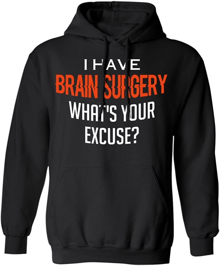 Cancer Awareness Hoodie I Had Brain Surgery Whats Your Excuse