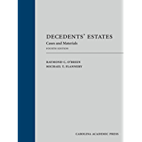 Decedents' Estates: Cases and Materials, Fourth Edition