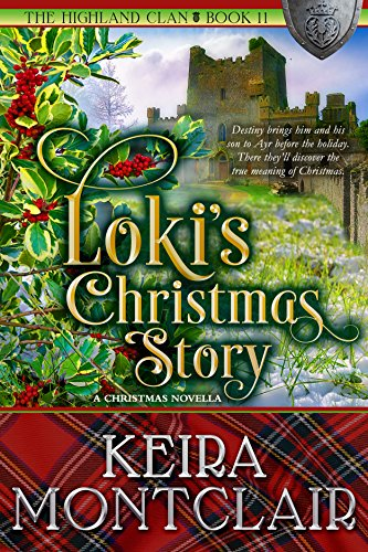 Loki's Christmas Story (The Highland Clan Book 11) ()