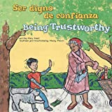 Being Trustworthy (Ser Digno de Confianza), Mary Small, 1404866914