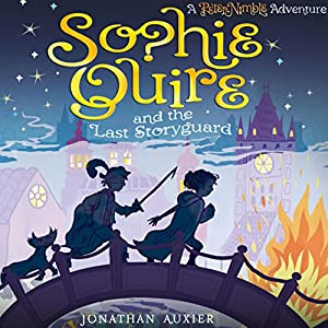Sophie Quire and the Last Storyguard Audiobook