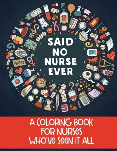 Nurse Life A Snarky Adult Coloring Book Unique Funny