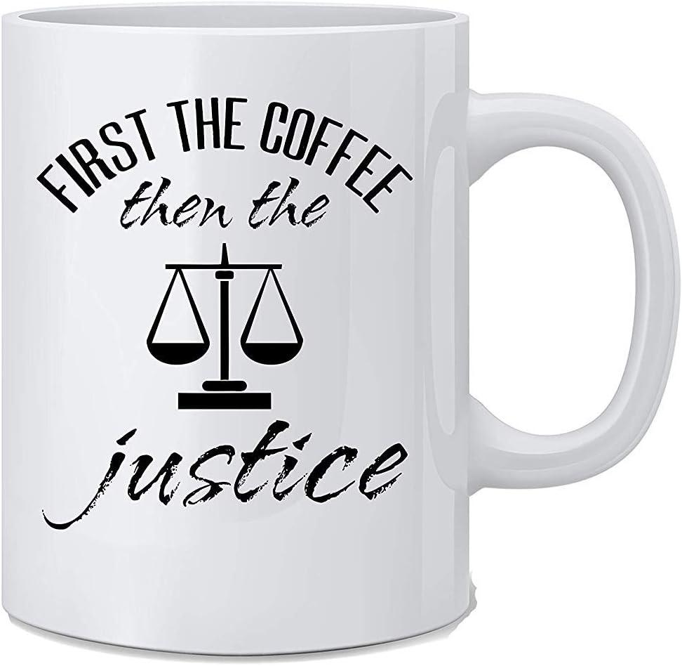 mam/á jefe y amigos compa/ñero de trabajo abogado First The Coffee Then The Justice Funny Judge de 11 oz Taza de caf/é de gran regalo para juez pap/á Taza cre/ámica