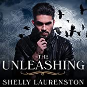The Unleashing: Call of Crows, Book 1 | Shelly Laurenston