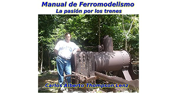 Amazon.com: Manual de Ferromodelismo: La pasion por los ...