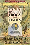 It's Raining Frogs and Fishes: Four Seasons of Natural Phenomena and Oddities of the Sky (The Wonders of Nature) (Volume 1)