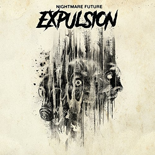 CD : Expulsion - Nightmare Future (CD)