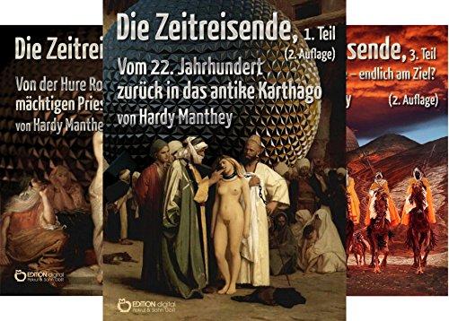 Die Zeitreisende (Reihe in 16 Bänden) by