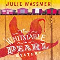 The Whitstable Pearl Mystery: Pearl Nolan, Book 1 Audiobook by Julie Wassmer Narrated by Jenna Russell