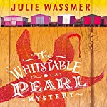 The Whitstable Pearl Mystery: Pearl Nolan, Book 1 | Julie Wassmer