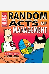 Random Acts of Management: A Dilbert Book Kindle Edition