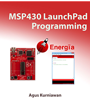 Getting Started with the MSP430 Launchpad eBook: Adrian Fernandez