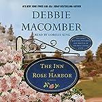 The Inn at Rose Harbor: A Rose Harbor Novel | Debbie Macomber
