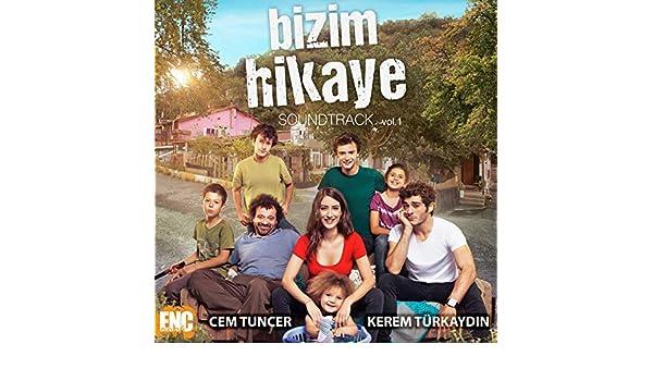 Bizim Hikaye (Orijinal Film Müzikleri) by Kerem Türkaydın