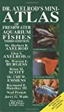 Dr. Axelrod's Mini-atlas (Dr. Axelrod's Atlas of Freshwater Aquarium Fishes)