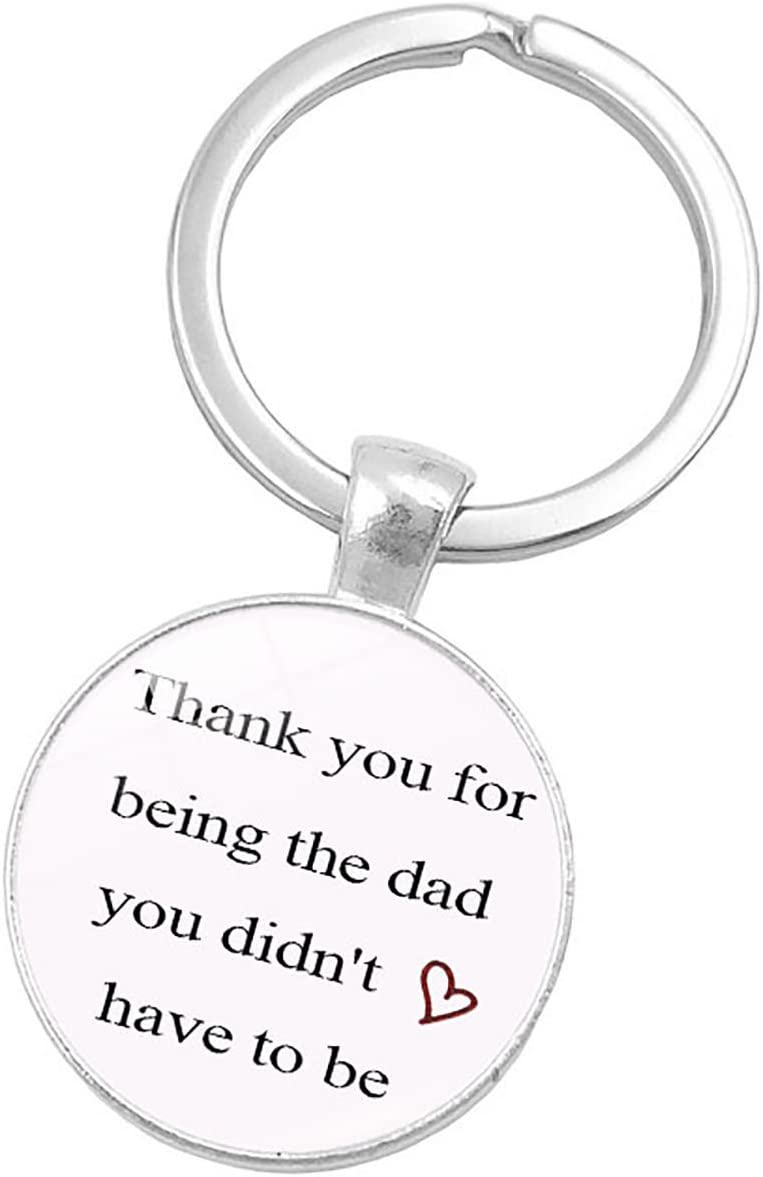Thank You For Being The Dad You Didn/'t Have To Be Keychain Necklace For FathersD