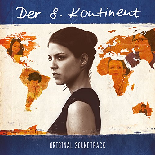 Der 8. Kontinent (2015) Movie Soundtrack