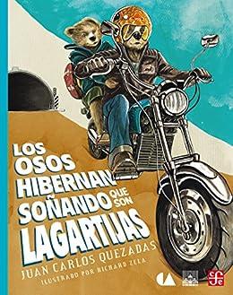 Los osos hibernan soñando que son lagartijas (Libros Para Ninos) (Spanish Edition)