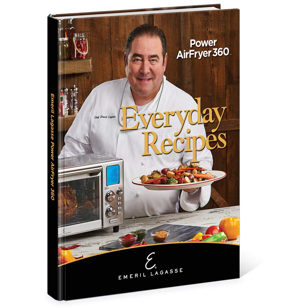 Emeril Lagasse Everyday Recipes for the Power AirFryer 10: Emeril