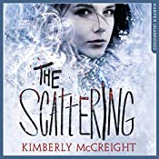 The Scattering: The Outliers, Book 2 | Kimberly McCreight