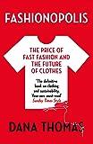 Fashionopolis: The Price of Fast Fashion - and