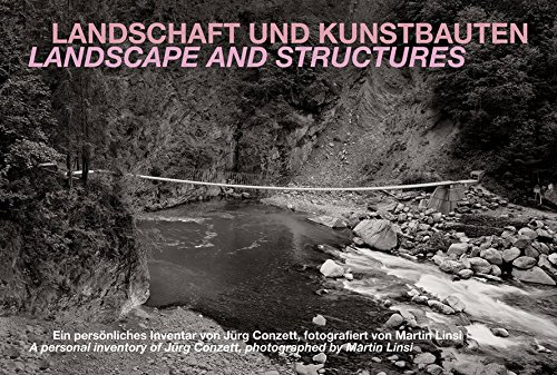 Landscape and Structures: A Personal Inventory of