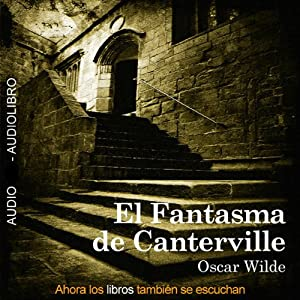 El Fantasma de Canterville [The Canterville Ghost] Audiobook