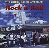 The Golden Age Of American Rock 'n' Roll, Volume 7: Hot 100 Hits From 1954-1963
