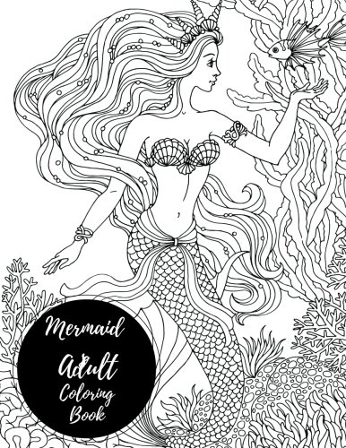 Mermaids Adult Coloring Book Large Stress Relieving Relaxing For Grownups Men
