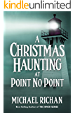 A Christmas Haunting at Point No Point (The River Book 11)
