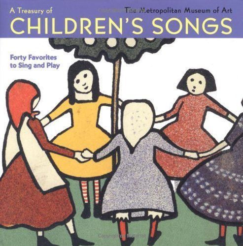 A Treasury of Children's Songs: Forty Favorites to Sing and Play