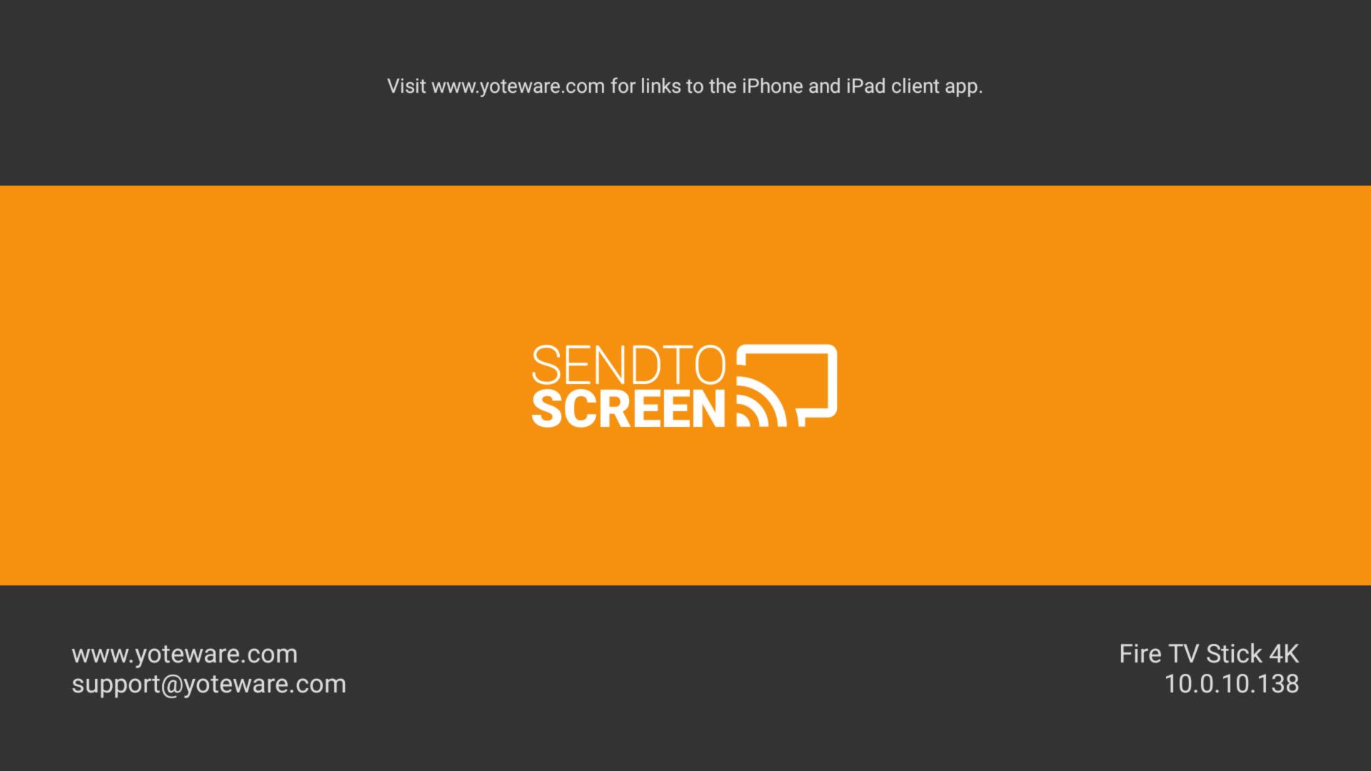 SendToScreen for Fire TV