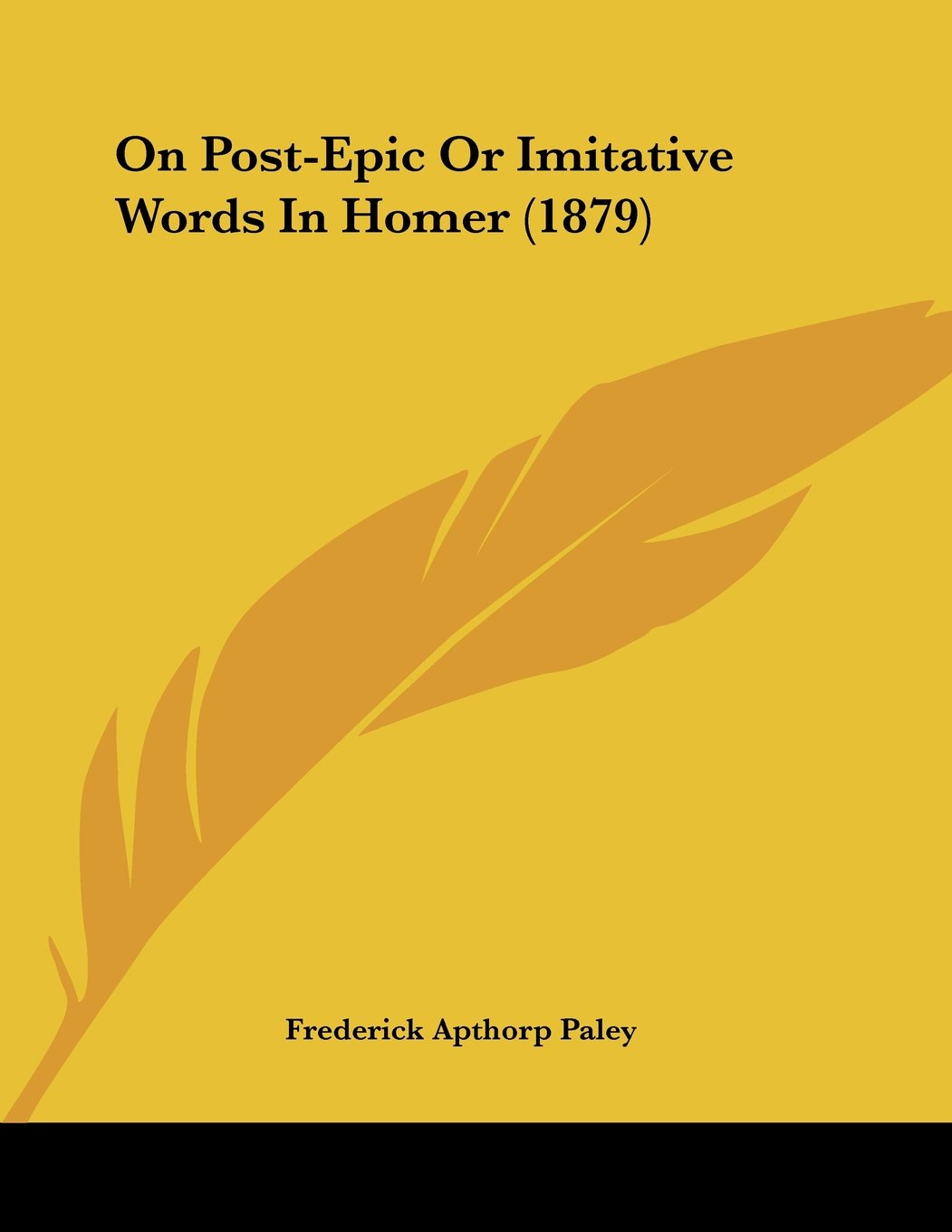 Read Online On Post-Epic Or Imitative Words In Homer (1879) ebook