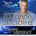 Barefoot at Midnight: Barefoot Bay Timeless, Volume 3 | Roxanne St. Claire