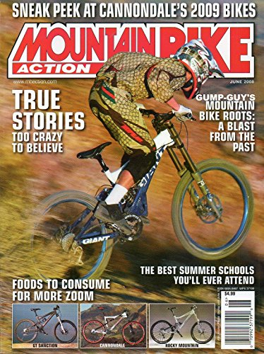Mountain Bike Action June 2008 Magazine Vol 23 No 06 MOUNTAIN BIKE ROOTS: A BLAST FROM THE PAST Foods For More (2009 Fox Forks)