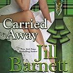 Carried Away | Jill Barnett