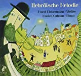 Hebraische Melodie / Hebrew Melody: The Lost World of the Yiddish Shtetls for Violin and Piano by N/A (2010-07-13)