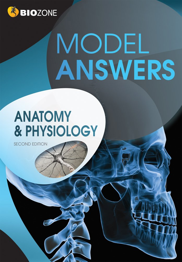 Anatomy & Physiology Model Answers: Tracey Greenwood, Lissa ...
