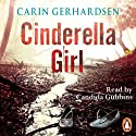 Cinderella Girl Audiobook by Carin Gerhardsen Narrated by Candida Gubbins