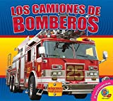 Los Camiones de Bomberos (Fire Trucks) (Maquinas Poderosas (Mighty Machines)) (Spanish Edition)