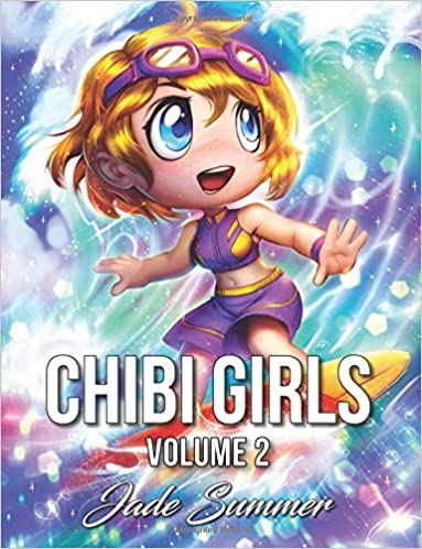 Chibi Girls 2 A Cute Coloring Book With Adorable Playful Scenes And Fun Adventures Jade Summer 9781976215841 Amazon Books