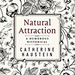 Natural Attraction | Catherine Haustein