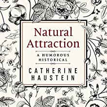 Natural Attraction Audiobook by Catherine Haustein Narrated by Theresa Wolcott