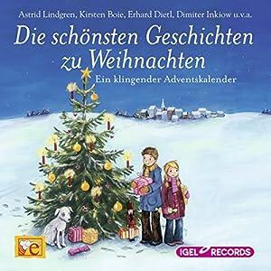 Die schönsten Geschichten zu Weihnachten Hörbuch