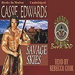 Savage Skies: Savage Series, 100 | Cassie Edwards
